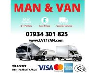 MAN AND VAN HIRE SAME DAY 07 934 301 825