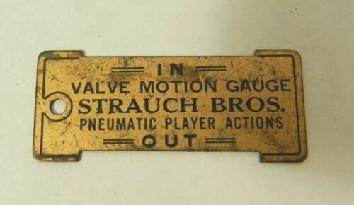 STRAUCH BROS Player Piano IN OUT brass name plate badge logo orig part hardware