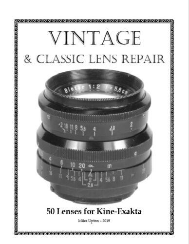 Vintage & Classic Lens Repair Book - 50 Lenses for Kine-Exakta