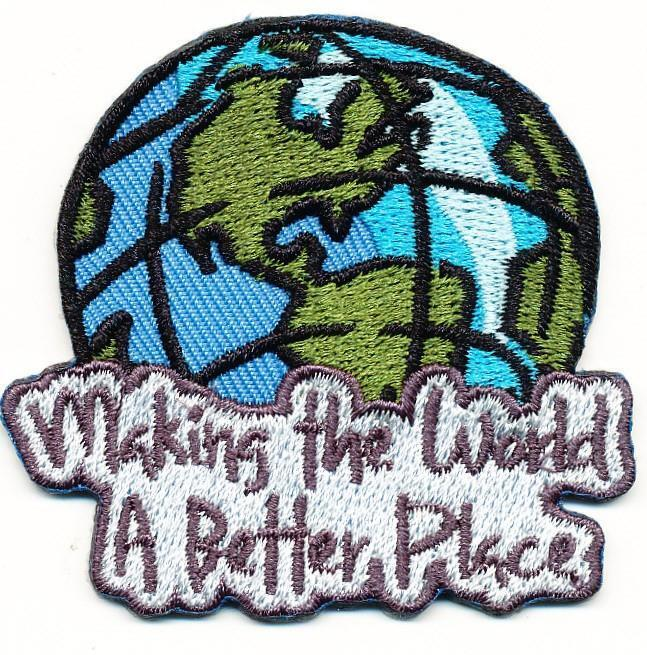 Girl Boy MAKING THE WORLD A BETTER PLACE Fun Patches Crests Badges SCOUT GUIDE