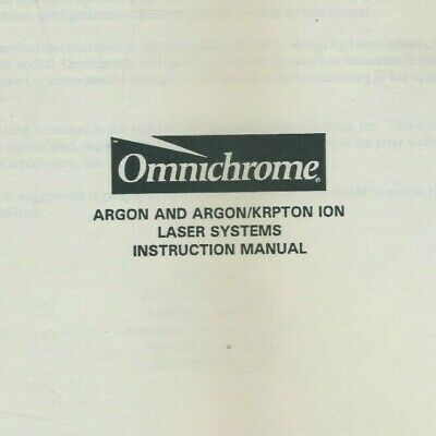 Omnichrome Argon And Argonkrypton Ion Laser Systems Instruction Manual Original