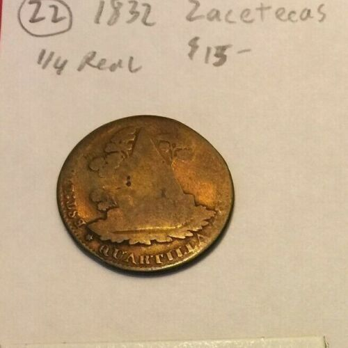 1832 Zacatecas Mexico State brass 1/4 Real coin, avg grade--lot22