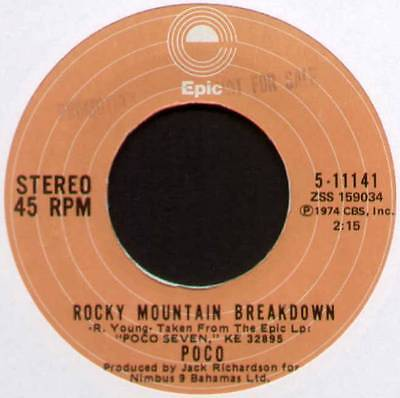 "POCO ~ ROCKY MOUNTAIN BREAKDOWN / FAITH IN THE FAMILIES ~ 1974 US 7"" SINGLE"