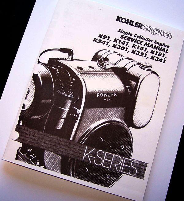 KOHLER ENGINE SERVICE MANUAL K SERIES K91 K141 K161 REPAIR SHOP TECHNICAL PRINT