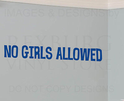 Wall Decal Quote Sticker Vinyl Art Large Letter No Girls Allowed Boy