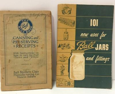 Vtg Lot of 2 Booklets Ball Blue Book Canning/Preserving Recipes/Uses for Ball Ja