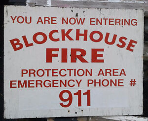 Plywood sign for Blockhouse emergency