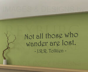 JRR-Tolkien-Not-All-Those-Who-Wander-Are-Lost-Wall-Decal-Vinyl-Sticker-Art-A45