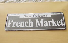 French Market, Metal Sign, New in Cellophane, brought back from holiday in New Orleans.