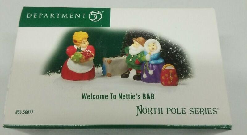 Dept 56 North Pole Village Welcome To Nettie
