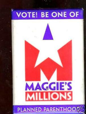 Vote Maggies Millions Planned Parenthood Old Pin