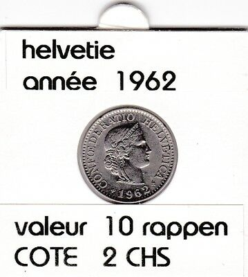 S 1) pieces suisse de 10  rappen de 1962  voir description &