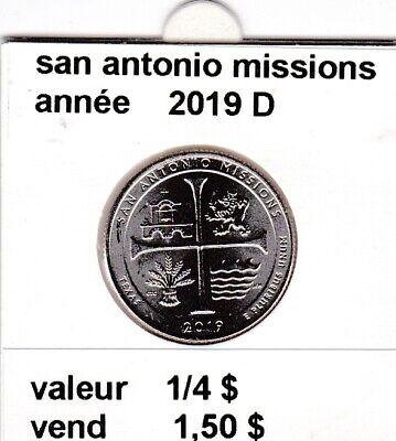 e 3)pieces de 25 cent  2019 D  san antonio missions
