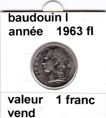 BF 3 )pieces de 1 francs  baudoui 1   1963  belgie  voir descrition