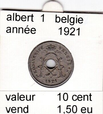 FB 1 )pieces de albert I  10 cent 1921 belgie