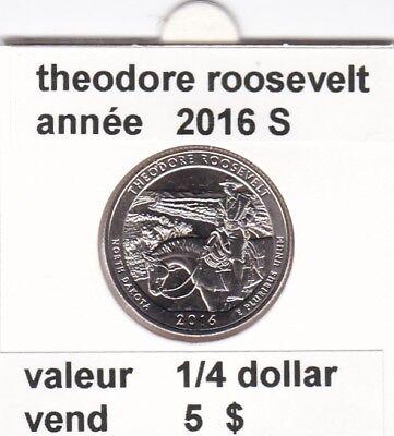 e 3)pieces de 25 cent  2016 S theodore rooseveld