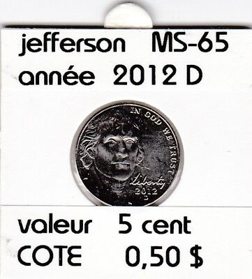 e2 )pieces de 5 cent  2012 D  jefferson