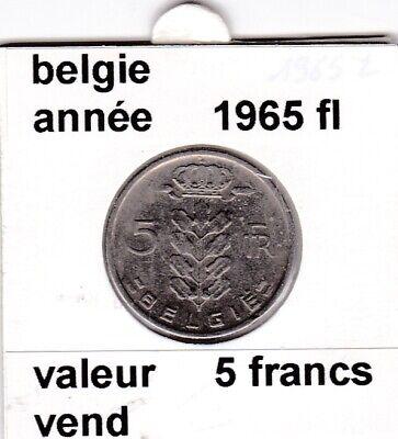 BF 2 )pieces de 5 francs baudouin I 1965 belgie