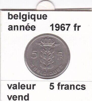 BF 2 )pieces de 5 francs baudouin I 1967 belgique
