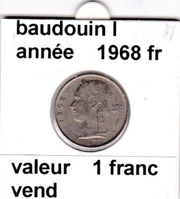 BF 3 )pieces de 1 francs  baudoui 1   1968  belgique  voir descrition