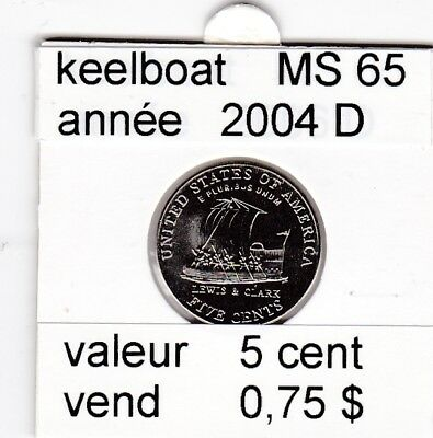 e2 )pieces de 5 cent 2004 D  keelboat