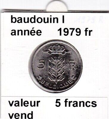 BF 2 )pieces de 5 francs baudouin I 1979 belgique