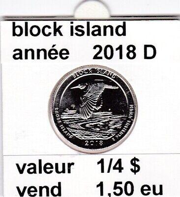 e 3 )pieces de 1/4 dollar block island   2018  D  voir description