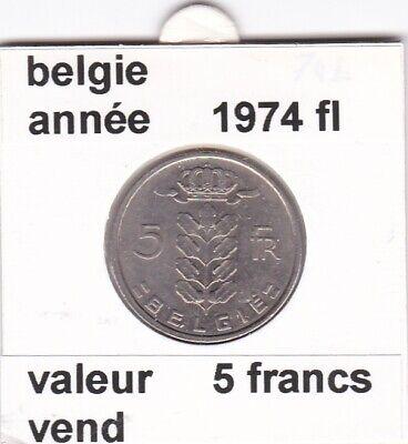 BF 2 )pieces de 5 francs baudouin I 1974 belgie