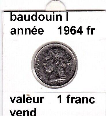 BF 3 )pieces de 1 francs  baudoui 1   1964  belgique  voir descrition