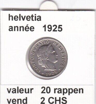S 1 ) pieces suisse de 20 rappen   1925   voir description