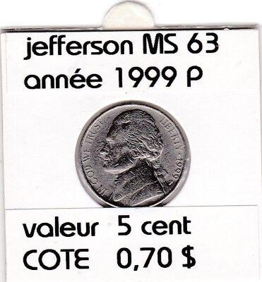 e 2 )pieces de 5 cent jefferson  1999 P    voir description