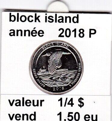e 3 )pieces de 1/4 dollar block island   2018  P  voir description