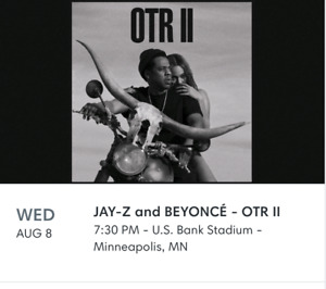 Beyonce and Jay Z OTR II Concert Tickets Minneapolis