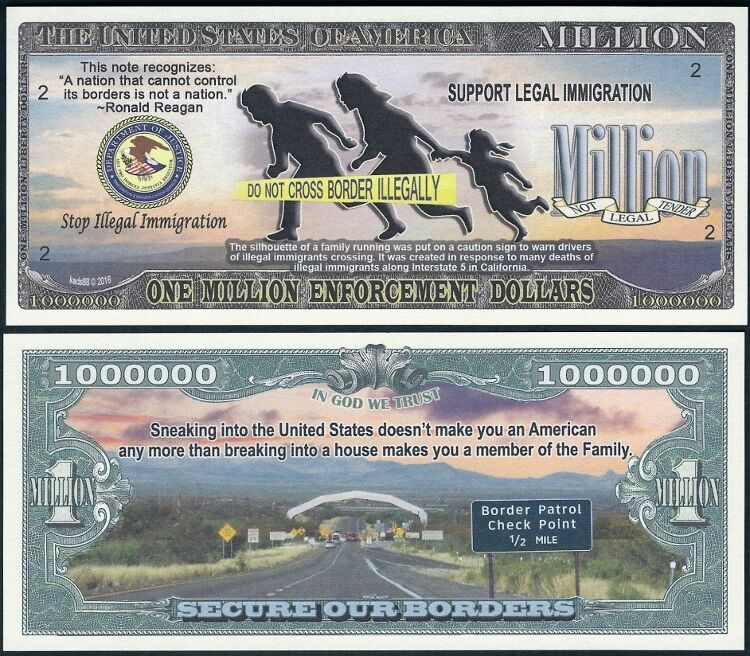 Lot of 25 BILLS - Stop Illegal Immigration Million Dollar Secure Our Borders