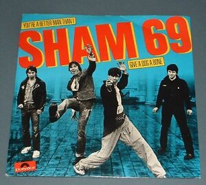 SHAM-69-youre-a-better-man-than-i-give-a-dog-a-bone-1979-UK-POLYDOR-PS-45