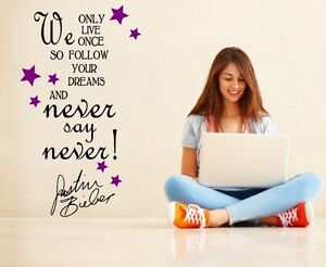 Never-say-Never-Justin-Bieber-Quote-Girls-Teenager-Room-Wall-Sticker