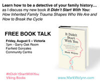 Victoria Book Talk: It Didn't Start With You with Mark Wolynn