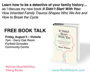 It Didn't Start With You - Book Talk with Author Mark Wolynn