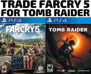 TRADE PS4 Farcry 5 for Tomb Raider (or others)