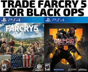 TRADE PS4 Farcry 5 for Black Ops 4 (or others)