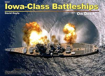 Iowa Class Battleships on Deck, US Navy (Squadron Signal 26007) Iowa Class Battleship