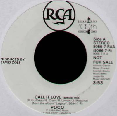 "POCO ~ CALL IT LOVE (SPECIAL MIX) ~ 1989 US ""PROMO"" 7"" SINGLE ~ RCA 9066-7-RAA"
