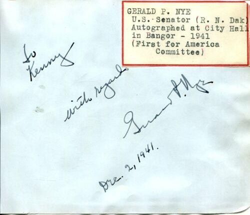 Gerald Nye North Dakota US Senator Congress Rare And Unknowns Signed Autograph