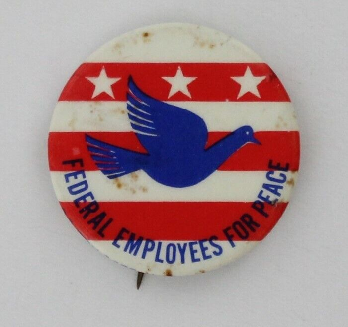 Federal Employees For Peace 1968 Vietnam War Protest Government Workers Rights