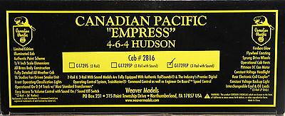 Weaver O Scale Canadian Pacific  Empress  4 6 4 Hudson Cab  2816 3 Rail W Sound