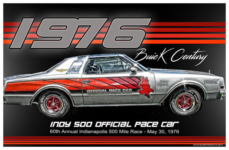 1976 Buick Century Indy 500 Pace Car 11x17 Poster Buy One Get One