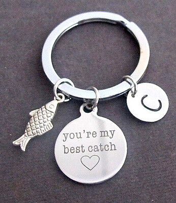 You Are My Best Catch Fishing Key Chain W/Initial,Lovers,Best friend,Sister