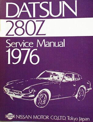 1976 DATSUN 280Z FACTORY SERVICE MANUAL & PARTS CATALOG
