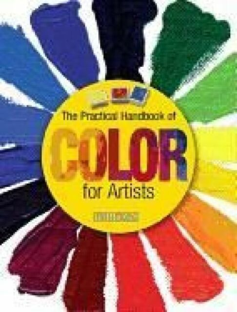 PRACTICAL HANDBOOK OF COLOR FOR ARTISTS : WH2-R2D : PBL 968 : NEW BOOK