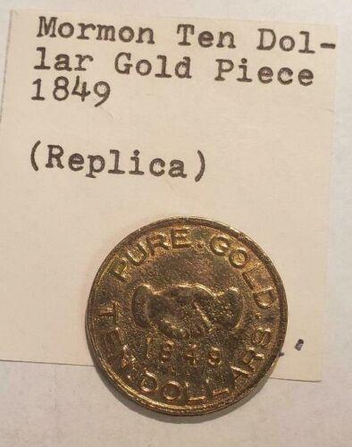FANTASY OF TEN DOLLAR 1849 MORMON GOLD L193